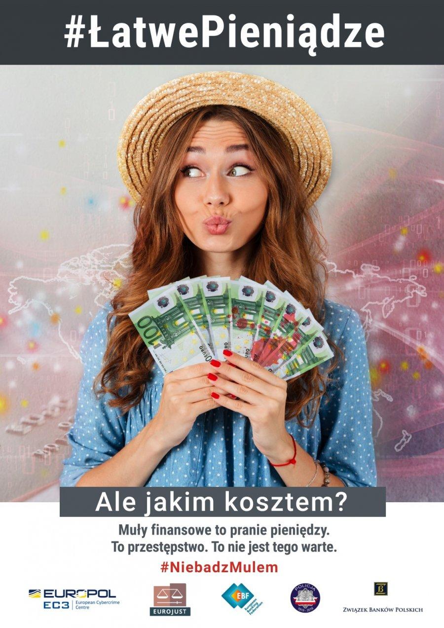 plakat operacji EMMA młoda dziewczyna w kapeluszu trzyma blik banknotów # ŁATWE PIENIĄDZE o nominale 100 euro nad dziewczyną widnieje napis #