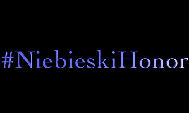 Napis #NiebieskiHonor