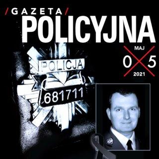 Czarna okładka majowego numeru Gazety Policyjnej z grafiką policyjnej odznaki i zdjęciem poległego policjanta